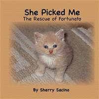 She Picked Me: The Rescue of Fortunato