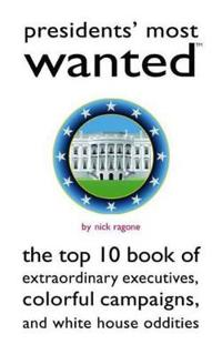 Presidents' Most Wanted (TM)