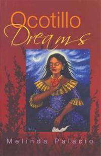 Ocotillo Dreams