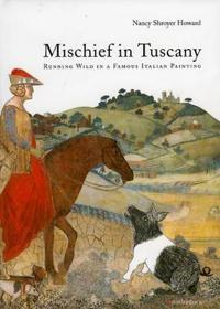 Mischief in Tuscany