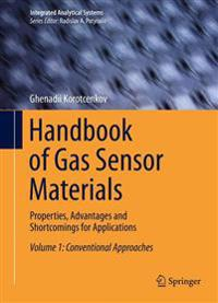 Handbook of Gas Sensor Materials: Properties, Advantages and Shortcomings for Applications Volume 1: Conventional Approaches
