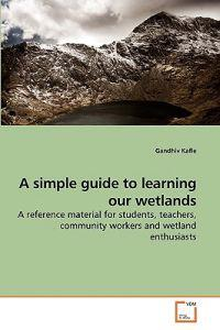 A Simple Guide to Learning Our Wetlands