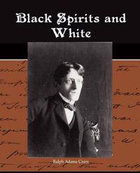 Black Spirits and White