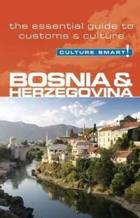 Culture Smart! Bosnia and Herzegovina