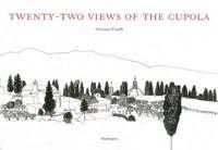 Twenty-Two Views of the Cupola