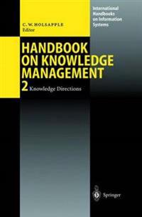 Handbook on Knowledge Management 2