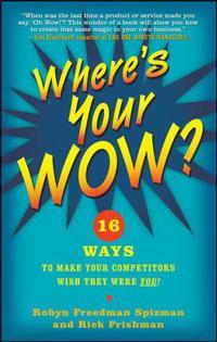 Where's Your Wow?