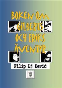Boken om Gilberts och Eriks äventyr