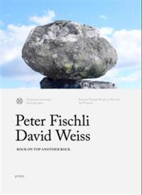Fischli & Weiss - Rock on Top of Another Rock: Valdresflya & Kensington Gardens