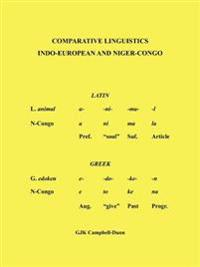 Comparative Linguistics: Indo - European