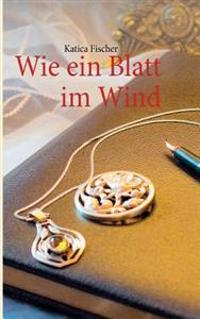 Wie Ein Blatt Im Wind