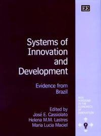 Systems of Innovation and Development