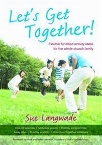 Let's Get Together!