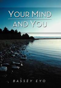 Your Mind and You