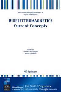 Bioelectromagnetics Current Concepts