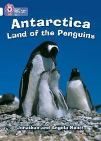 Antarctica: Land of the Penguins