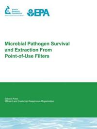 Microbial Pathogen Survival and Extraction from Point-of-use Filters