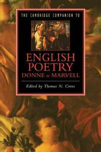 The Cambridge Companion to English Poetry Donne to Marvell