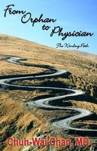 From Orphan to Physician