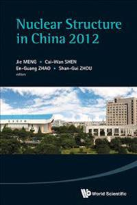 Nuclear Structure in China 2012