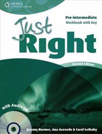 Just Right Pre-intermediate: Workbook with Key and Audio CD