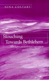 Slouching Towards Bethlehem...