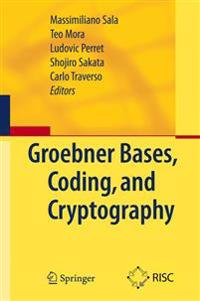 Groebner Bases, Coding, and Cryptography