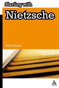 Starting with Nietzsche
