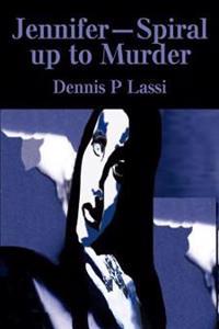 Jennifer™Spiral Up to Murder