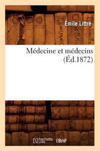 Medecine Et Medecins (Ed.1872)