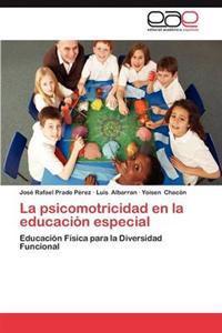La Psicomotricidad En La Educacion Especial