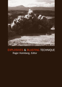 Explosives and Blasting Technique, 2000