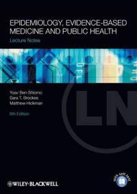 Epidemiology, Evidence-Based Medicine and Public Health