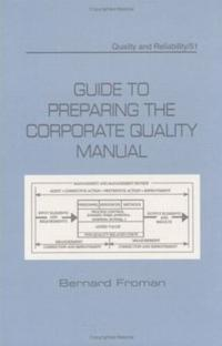 Guide to Preparing the Corporate Quality Manual