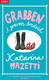 Grabben i graven bredvid - Katarina Mazetti pdf epub
