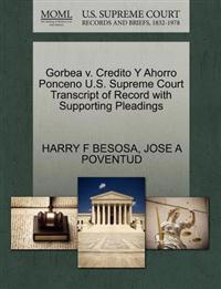 Gorbea V. Credito y Ahorro Ponceno U.S. Supreme Court Transcript of Record with Supporting Pleadings