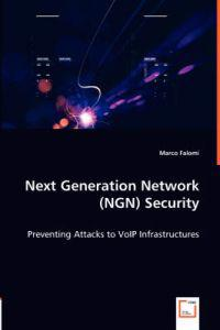 Next Generation Network (NGN) Security