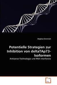 Potentielle Strategien Zur Inhibition Von Deltatap73-Isoformen