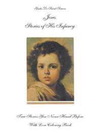 Jesus Stories of His Infancy