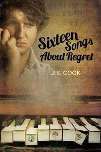 Sixteen Songs About Regret