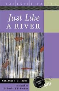 Just Like a River