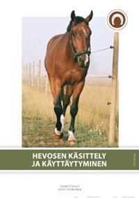 Hevosen käsittely ja käyttäytyminen