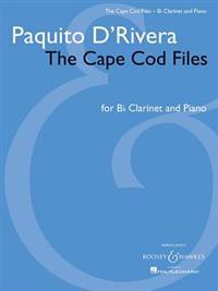 Paquito d'Rivera - The Cape Cod Files: Version for Clarinet in B-Flat and Piano