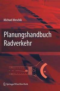 Planungshandbuch Radverkehr