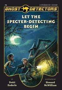 Let the Specter-Detecting Begin