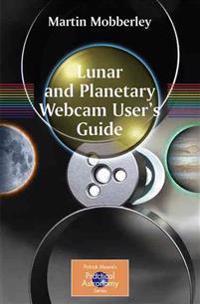 Lunar And Planetary Webcam User's Guide