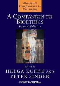A Companion to Bioethics