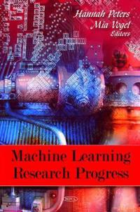 Machine Learning Research Progress