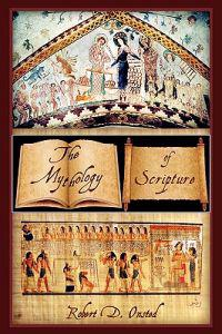 The Mythology of Scripture