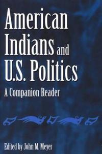American Indians and U.S. Politics